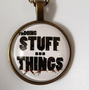 Walking Dead I'm Doing Stuff and Things Necklace